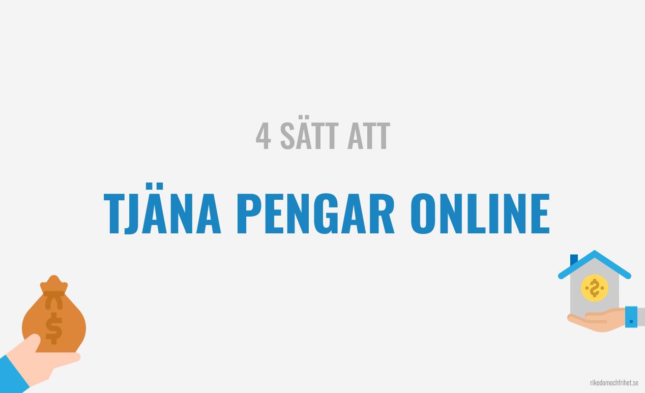 4 sätt att tjäna pengar online